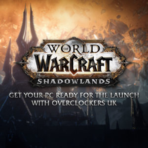 World of Warcraft Shadowlands: Get your PC ready for the launch now with Overclockers UK