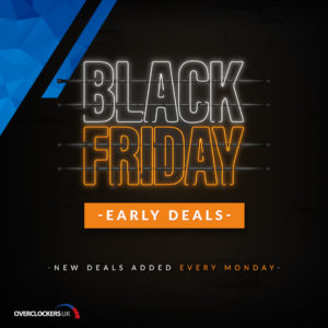 Black Friday Deals at Overclockers UK are now Live!