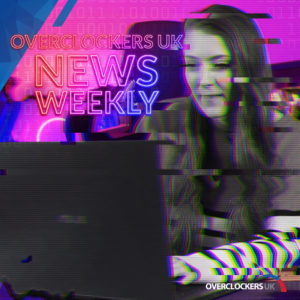 Read and Watch the latest Episode of Overclockers Newsweekly: 12/02/21